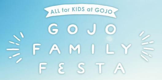 GOJO FAMILY FESTA2021